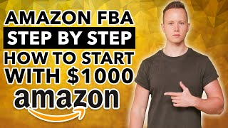 How To Turn $1000 Into A 100K/Year Amazon FBA Business [EASY Step By Step Tutorial]