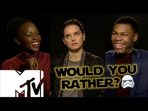 Star Wars: The Force Awakens Cast Play Would You Rather? Star Wars Edition! | MTV