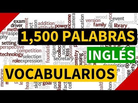 1500 palabras más usadas en inglés - Vocabulario en inglés con pronunciación y traducción