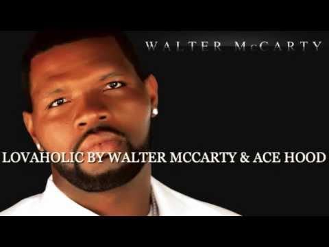 LOVAHOLIC BY WALTER MCCARTY & ACE HOOD Medium