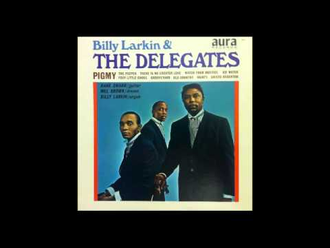 Pigmy part 1 and 2 - Billy Larkin & The Delegates
