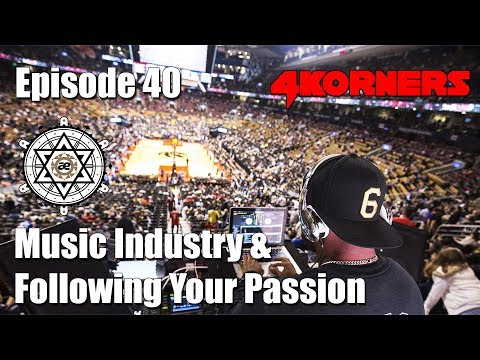Music Industry & Following Your Passion with 4Korners | EP40