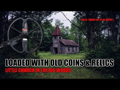 Little Church in the Big Woods   Treasure Hunting & Metal Detecting