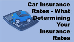 Car Insurance Rates | What Really Goes Into Determining Your Insurance Rates