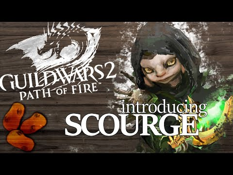 Guild Wars 2 Path of Fire - Introducing the Scourge | The Torch Wielding Necromancer