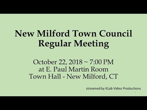 October 22, 2018 - New Milford Town Council Meeting