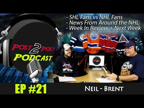 """Podcast #21 – """"SHL Fans vs NHL Fans, News From Around the NHL, Week In Review"""""""