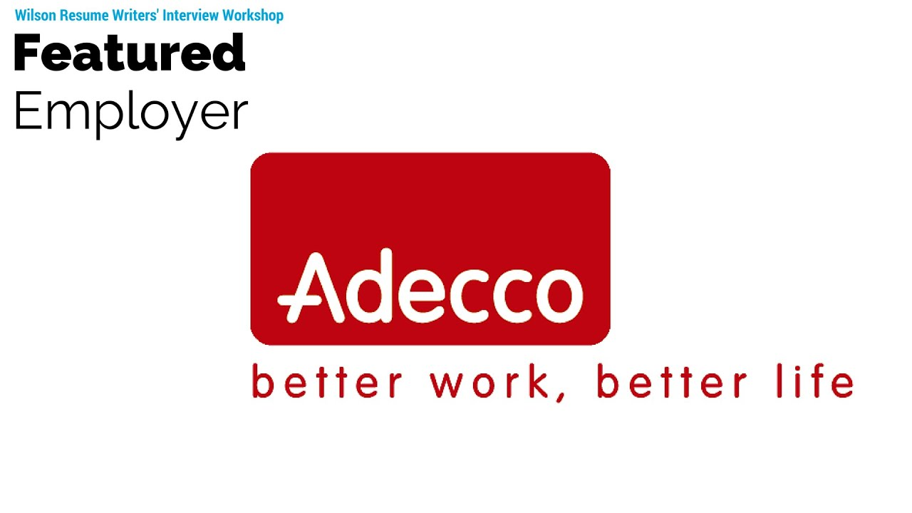 Wilson Resume Writers Interview Workshop Featuring Adecco Staffing ...