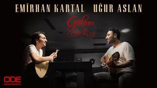 Emirhan Kartal - Gülom (ft. Uğur Aslan)