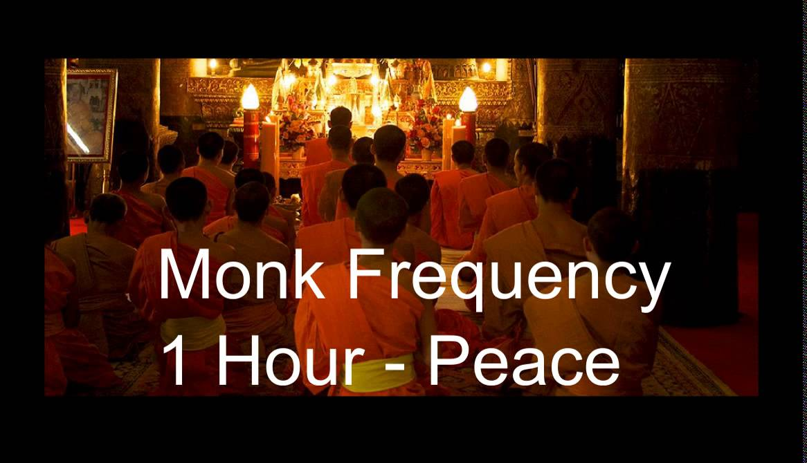 Monk Chanting - Healing frequency - Peace - 1 Hour