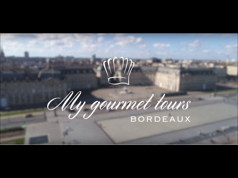 Video: My Gourmet Tours Bordeaux