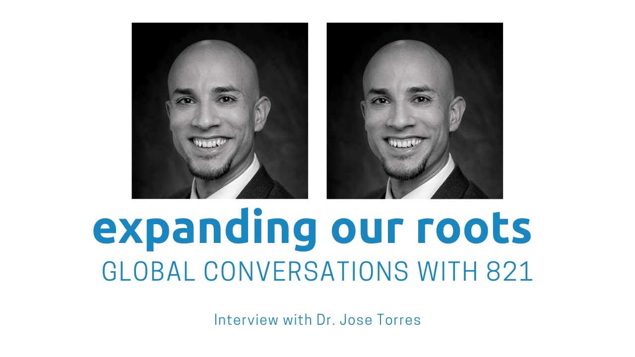 Expanding Our Roots: Dr. Jose Torres