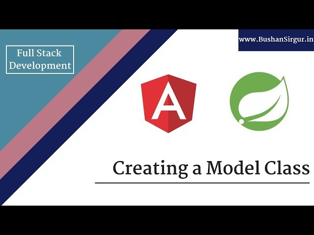 Angular and Spring MVC CRUD Tutorial - Creating a Model class - Part 5