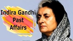 Untold Story Past Affairs of Congress 1st Lady Prime Minister Indira Gandhi