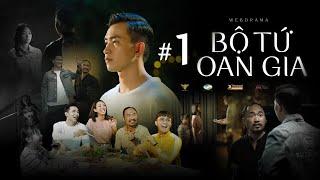 BỘ TỨ OAN GIA - TẬP 1 (Phim Hài Gia Đình) | Thu Trang, Tiến Luật, Huỳnh Lập, Võ Cảnh, Fanny, Kim Thư