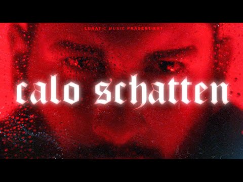 CALO - SCHATTEN ( Prod. by GUS ) [Official Video]