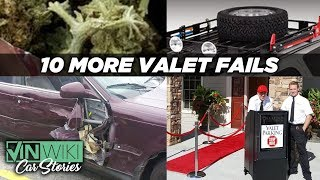 10 More Shocking Valet Fails