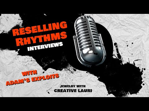 Reselling Rhythms - Creative Lauri  ( Jewelry Chat And Sale)