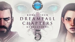 Dreamfall Chapters Book 4 part 5 Getting rid of Onor Hileriss