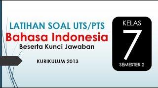 Latihan Soal Uts Pts Bahasa Indonesia Kelas 7 Semester 2 Kurikulum 2013 Beserta Kunci Jawaban