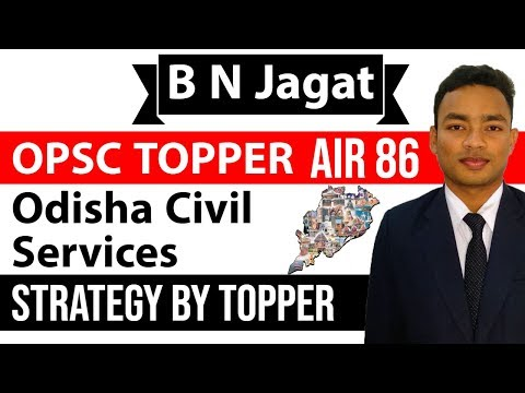 OPSC Odisha Civil Service Topper Interview B N Jagat AIR 86 – Strategy, books, Time Table, Tips