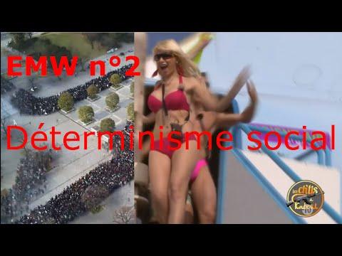 Déterminisme social - EMW 2