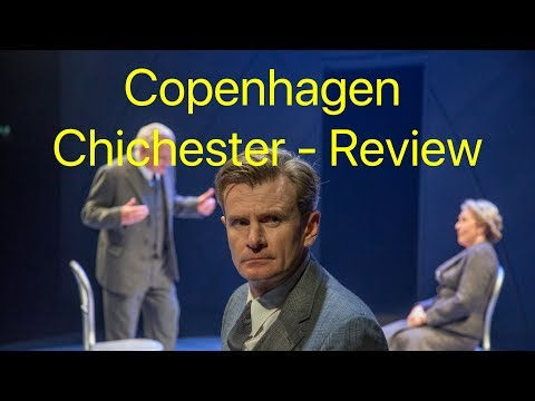 Copenhagen at Chichester - review