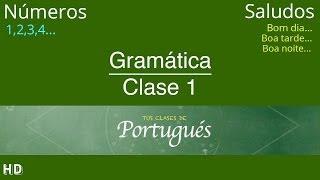 Clases de Portugués 🇧🇷 Clase 1.1 - Saludos y Números - NIVEL BÁSICO A1