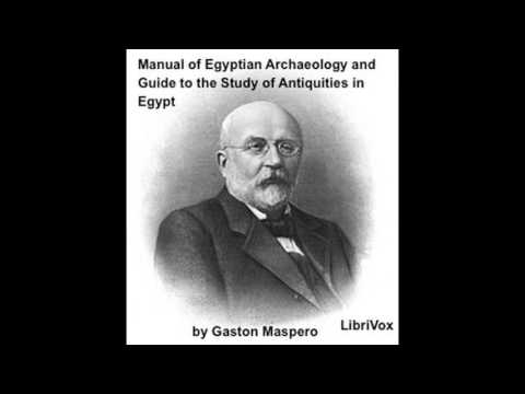 Manual of Egyptian Archaeology and Guide to the Study of Antiquities in Egypt, Part 1 by Gaston Mas