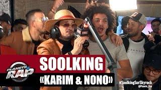 Смотреть клип Soolking - Karim & Nono