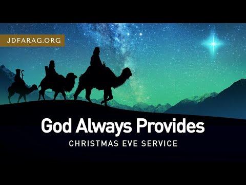 God Always Provides (Christmas Eve Service), Matthew 2:1-12 – December 24th, 2020
