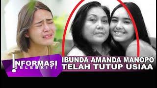 Mama Henny Ibunda Amanda Manopo Tvtupp Usiaa Hari ini, Ini Penyebabnya | Hingga Kesedihan Andine
