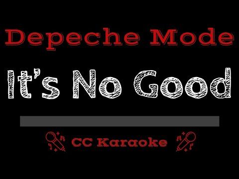 Depeche mode   It's No Good CC Karaoke Instrumental