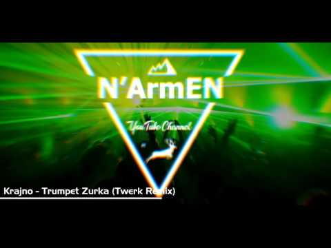 Krajno - Trumpet Zurka (Twerk Remix)