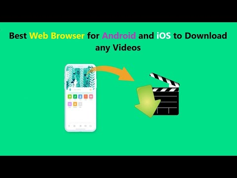 Best Web Browser for Android to Download any Videos.