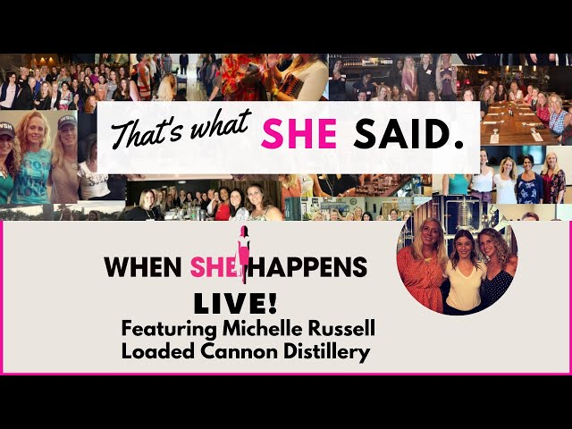When She Happens- That's What SHE Said featuring Michelle Russell