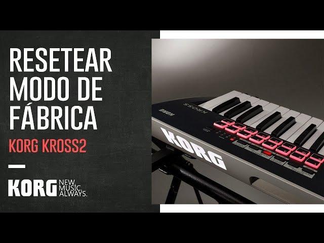 KORG KROSS2 | Resetear modo de fábrica