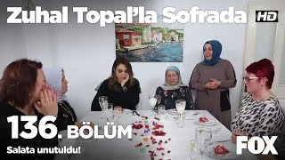 Salata unutuldu! Zuhal Topal'la Sofrada 136. Bölüm
