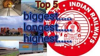 Top 5 of Indian railway  रेलवे के टोप 5 तथ्य