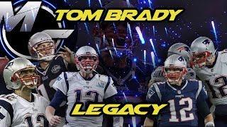 Tom Brady - Legacy