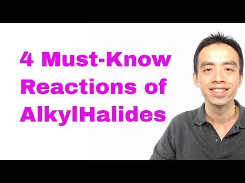 Organic Chemistry: 4 Must-Know Reactions of AlkylHalides