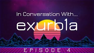 In Conversation With... exurb1a! (Episode 4: On Shuffling off This Mortal Coil)