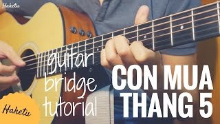 Đoạn giữa guitar CƠN MƯA THÁNG 5 (Bức Tường) Hướng dẫn