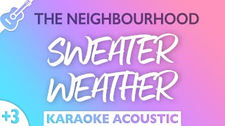Sweater Weather (Female Key - Acoustic Guitar Karaoke) The Neighbourhood