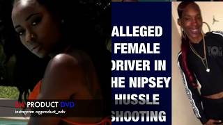 Picture Of Driver In Nipsey Hussle Shooting & Crip Rapper Chromazz Respond To Nipsey..DA PRODUCT DVD