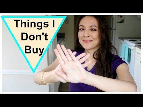 Things I No Longer Buy | Minimalism, Sustainability