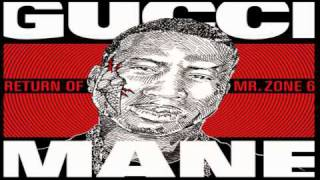 "Gucci Mane- ""I Don"