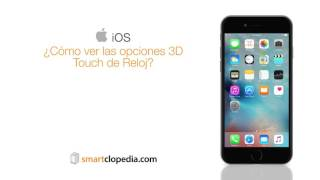 Apple iPhone 6S 35 ver opciones 3D Touch reloj
