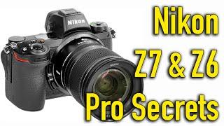 Nikon Z7 & Z6 Pro Secrets User Guide & Tutorial