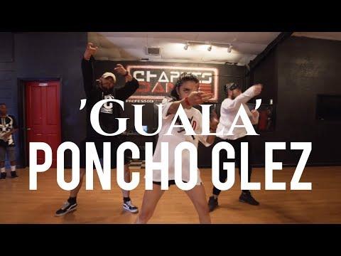 Guala by G-Eazy   Chapkis Dance    Poncho Glez